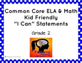 "Common Core ELA and Math Kid Friendly ""I Can"" Statements 2"