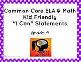 """Common Core ELA and Math Kid Friendly """"I Can"""" Statements 4th Grade"""