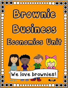 Brownie Business: Economics Unit