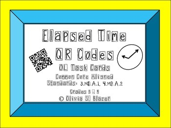 Elapsed Time QR Codes On Level Task Cards - Common Core 3.