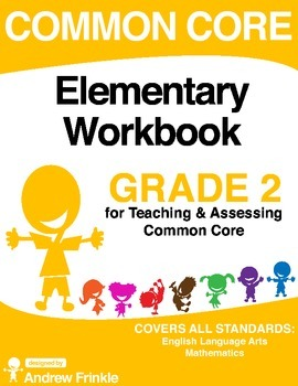 Common Core - Elementary Workbook - Grade 2 - Language Arts & Math Standards