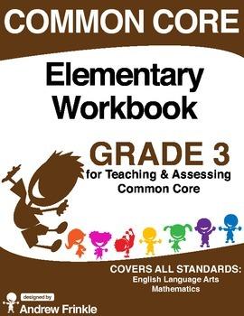 Common Core - Elementary Workbook - Grade 3 - Language Arts & Math Standards