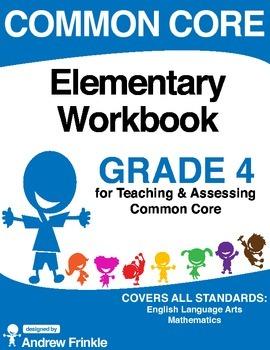 Common Core - Elementary Workbook - Grade 4 - Language Arts & Math Standards