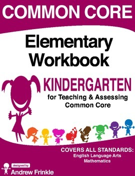 Common Core - Elementary Workbook - Kindergarten - Language Arts & Math