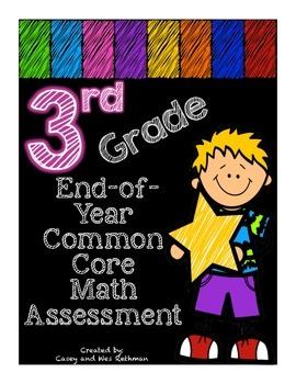 Common Core End-of-Year Math Assessment for Third Grade