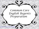 Common Core English Regents PowerPoint Preparation