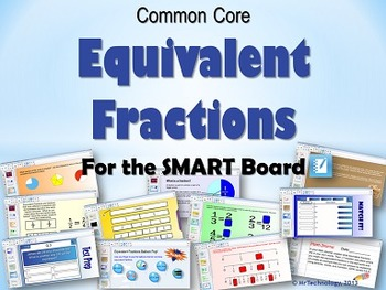Common Core Equivalent Fractions for the SMART Board