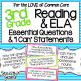 Reading & ELA Essential Questions & I Can Statements for 3rd Grade {Common Core}