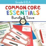 Common Core Essentials ELA Bundle 6