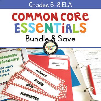 Common Core Essentials ELA Bundle 6 - 8
