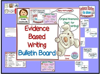 Common Core Evidence Based Writing Bulletin Board  Grades 2nd through 5th