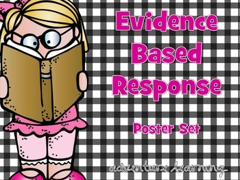 Common Core Evidence Based Response Posters