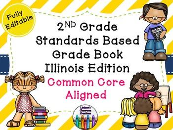 Common Core Excel Grade Book - Illinois Edition - 2nd Grade!