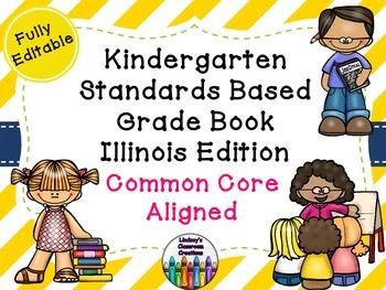 Common Core Excel Grade Book - Illinois Edition - Kindergarten!
