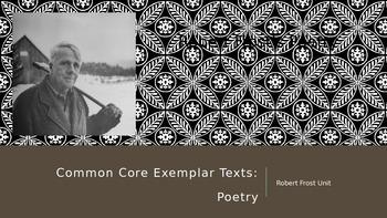 Common Core Exemplar Text - Poetry - Robert Frost Unit