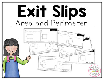 Common Core Exit Slips: Area and Perimeter