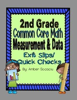 Common Core Exit Slips/Quick Checks for 2nd Grade Measurement