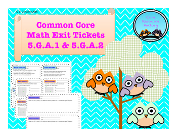Common Core Exit Tickets 5.G.A.1 & 5.G.A.2
