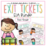 Common Core Exit Tickets: First Grade ELA Bundle