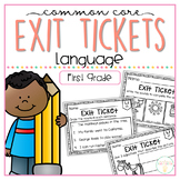 Common Core Exit Tickets: First Grade Language