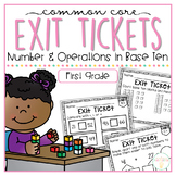 Common Core Exit Tickets: First Grade Numbers & Operations in Base Ten