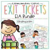 Common Core Exit Tickets: Kindergarten ELA Bundle