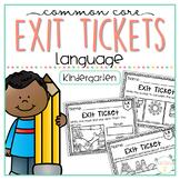 Common Core Exit Tickets: Kindergarten Language