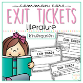 Common Core Exit Tickets: Kindergarten Literature