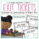 Common Core Exit Tickets: Kindergarten Numbers in Base Ten