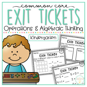 Common Core Exit Tickets: Kindergarten Operations and Algebraic Thinking