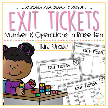Common Core Exit Tickets: Third Grade Number & Operations in Base Ten