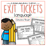 Common Core Exit Tickets: Second Grade Language