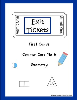 Common Core Exit Tickets / Slips Math First Grade Geometry Quick Assessment