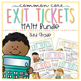 Common Core Exit Tickets: Third Grade Math Bundle