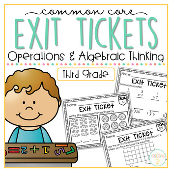 Common Core Exit Tickets: Third Grade Operations & Algebraic Thinking