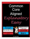 Common Core Explanatory Essay