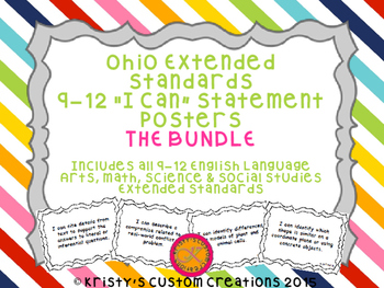Common Core Extended Standards 9-12 BUNDLE I Can Statement Posters