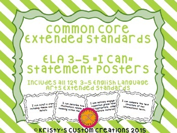 Common Core Extended Standards ELA 3-5 I Can Statement Posters