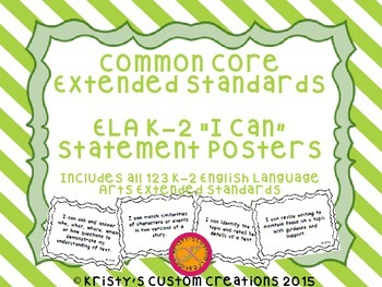 Common Core Extended Standards ELA K-2 I Can Statement Posters