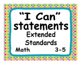 "Common Core Extended Standards ""I CAN"" Statements 3-5 Math for Special Education"