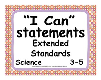 """Common Core Extended Standards """"I CAN"""" Statements 3-5 Science Special Education"""