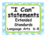 "Common Core Extended Standards ""I CAN"" Statements 6-8 Lang Art Special Education"