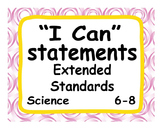 """Common Core Extended Standards """"I CAN"""" Statements 6-8 Science Special Education"""