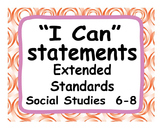 "Common Core Extended Standards ""I CAN"" Statements 6-8 Social Studies Special Ed"