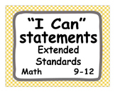 """2012 C Core Extended Standards """"I CAN"""" Statements 9-12 Math Special Education"""
