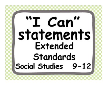 """Common Core Extended Standards """"I CAN"""" Statements 9-12 Social Studies Special Ed"""