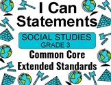 2018 C Core Extended Standards I CAN Statements Gr. 3 Social Studies Special Ed