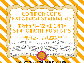 Common Core Extended Standards Math 9-12 I Can Statement Posters