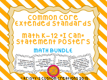 Common Core Extended Standards Math K-12 Bundle I Can Statement Posters