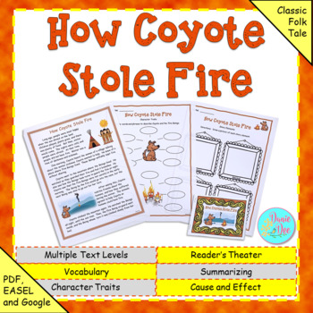 """Fables, Folktales, and Fairy Tales:  """"How Coyote Stole Fire"""" Close Read"""